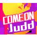 Come on Judd